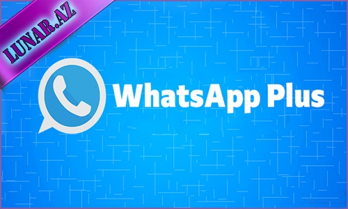 WhatsApp Plus 2019 Android Yüklə (son version)